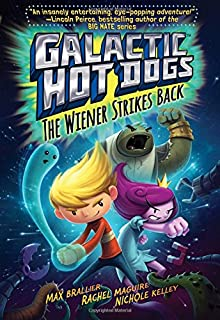 Galactic Hot Dogs 2: The Wiener Strikes Back (2)