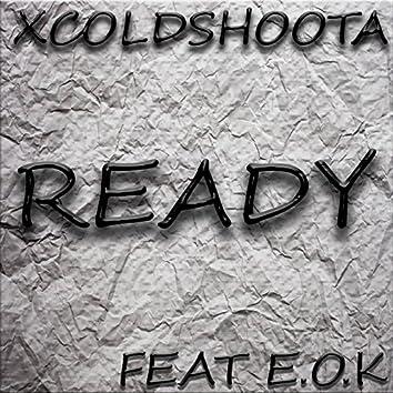 Ready (feat. E.O.K)