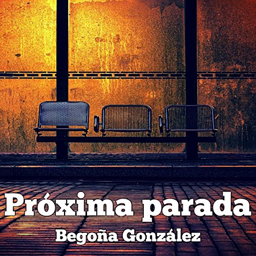 Próxima parada [Next Stop] audiobook cover art