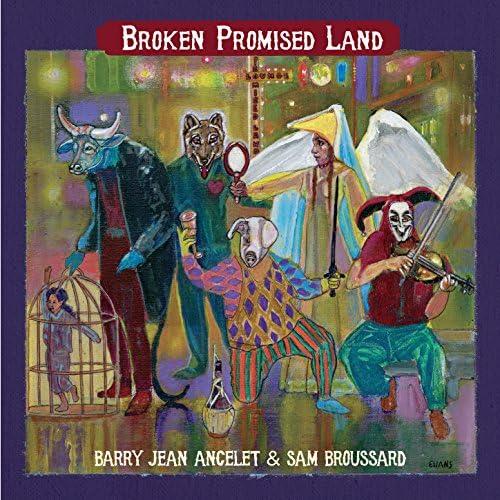 Barry Jean Ancelet & Sam Broussard