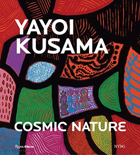 Yayoi Kusama: Cosmic Nature