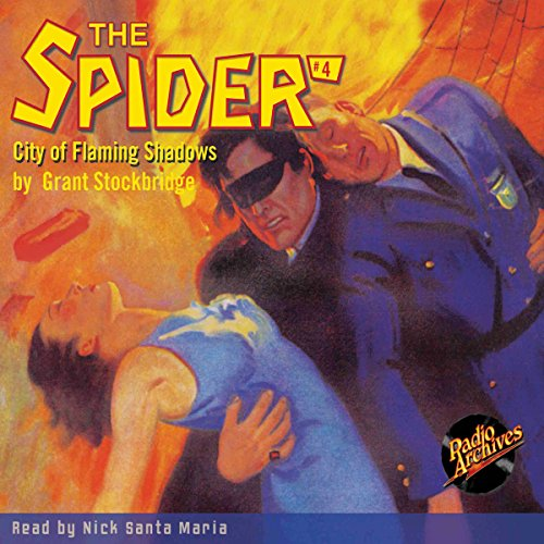 The Spider #4: City of Flaming Shadows audiobook cover art