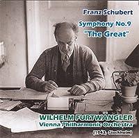 シューベルト : 交響曲 第9番 「ザ・グレート」 (Franz Schubert : Symphony No.9 ''The Great'' / Wilhelm Furtwangler   Vienna Philharmonic Orchestra (1943, Stockholm))