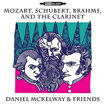 Mozart, Schubert, Brahms, and the Clarinet