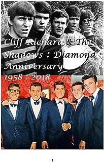 Cliff Richard and The Shadows: Diamond Anniversary - 1958: 2018