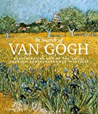 In Search of Van Gogh: Capturing the Life of the Artist Through Photographs and Paintings (English Edition)