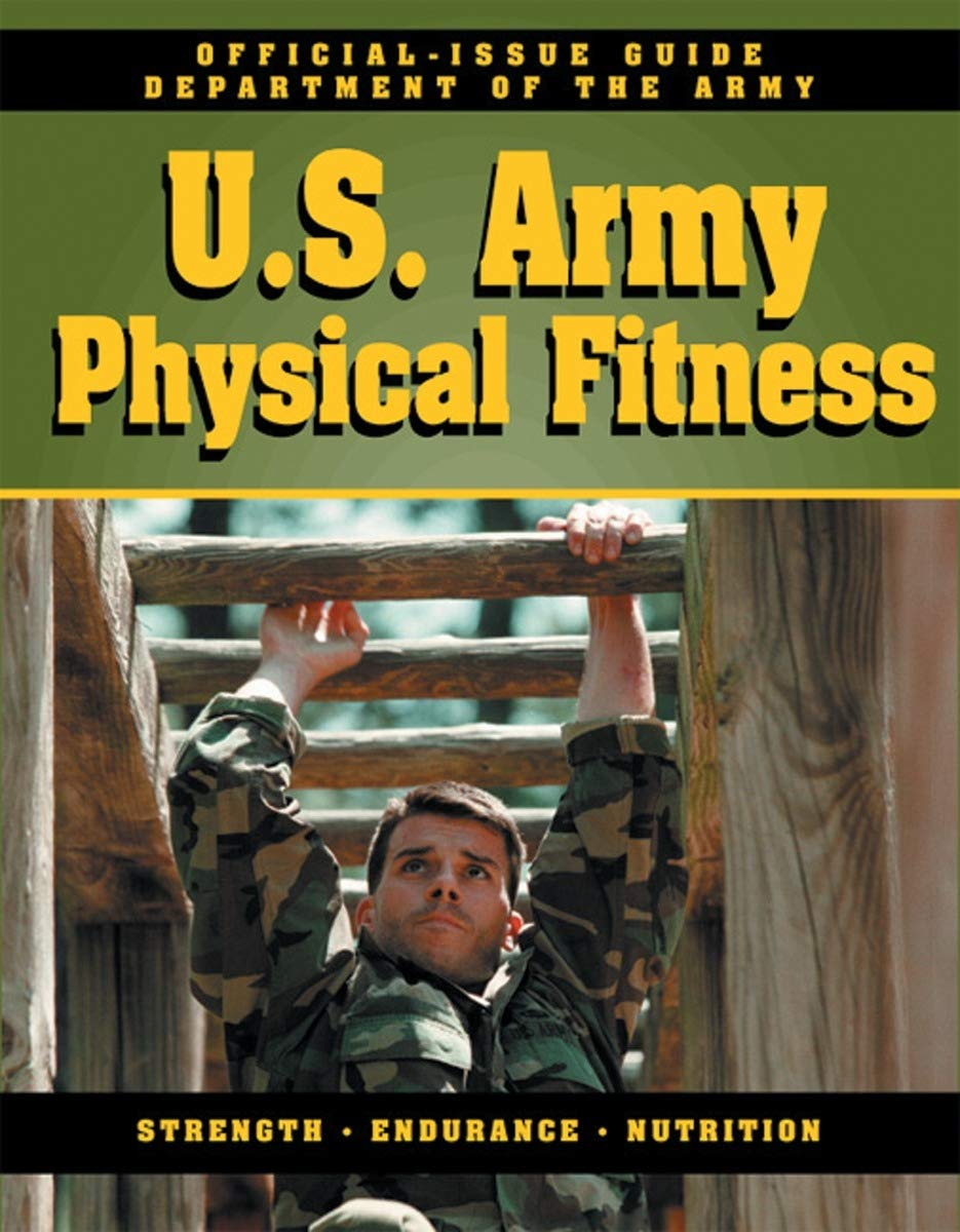 Download Official U.S. Army Physical Fitness Guide: Official Issue Guide