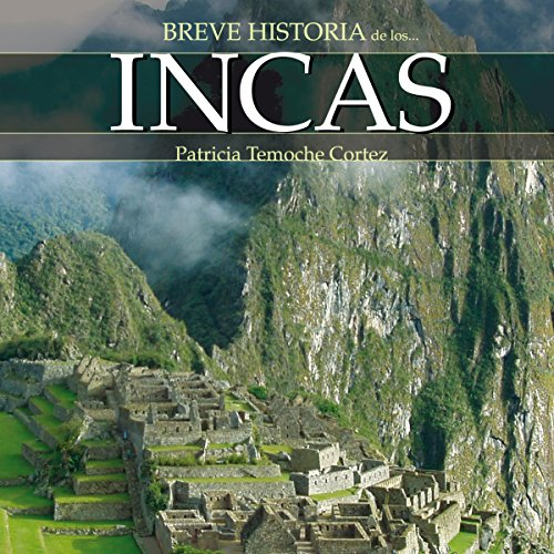 Breve historia de los incas audiobook cover art