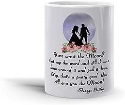 You Want The Moon? 11 Oz Coffee Mug