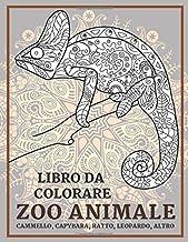 Zoo Animale - Libro da colorare - Cammello, Capybara, Ratto, Leopardo, altro