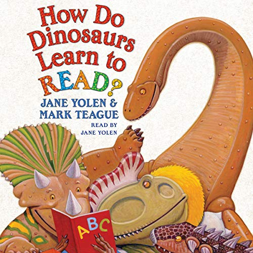 How Do Dinosaurs Learn to Read? audiobook cover art