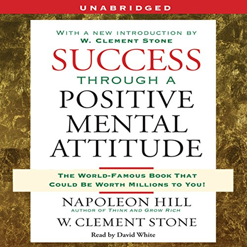 Success Through a Positive Mental Attitude audiobook cover art