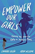 Empower Our Girls: Opening the Door for Girls to Achieve More