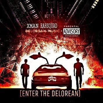 Enter the Delorean