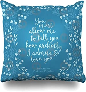 Ahawoso Throw Pillow Cover Square 16x16 Inches Jane Austen Pride and Prejudice Floral Love Quote Decorative Pillow Case Home Decor Pillowcase