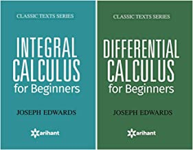 Differential Calculus For Beginners + Integral Calculus For Beginners (Set of 2 Books)