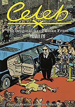 Paperback Celeb: The Original Gary Bloke from Private Eye Book