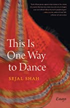This Is One Way to Dance: Essays (Crux: The Georgia Series in Literary Nonfiction Ser.)