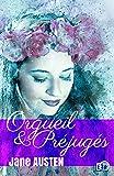 Orgueil et préjugés (Pride and prejudice) - Les cinq filles de Mrs Bennet (Les classiques du 38) - Format Kindle - 9782374532585 - 1,99 €