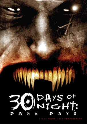 [30 Day of Night: Dark Days] (By (artist) Ben Templesmith , By (author) Steve Niles) [published: August, 2007]
