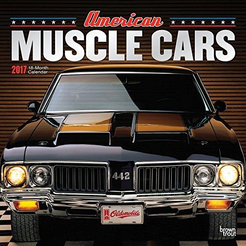 American Muscle Cars 2017 Wall Calendar