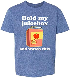 Pop Threads Hold My Juicebox and Watch This Funny Toddler Kids Girl Boy T-Shirt