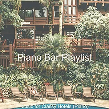 Music for Classy Hotels (Piano)