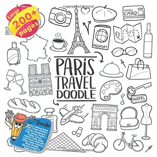 Super Coloring Book Paris Travel, Fashion, Ocean, Restaurant, Train, Roses, Pattern, Puppy, Circus, Nature, Cake, Baby, Junk Food, Heart and others. ... Book Paris Travel and others Doodle)