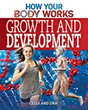Growth and Development: Cells and DNA