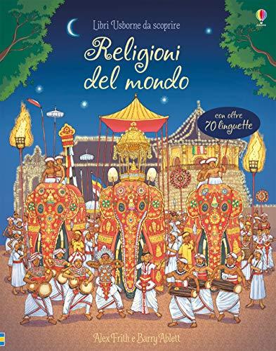 Religioni del mondo. Libri da scoprire. Ediz. a colori