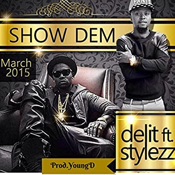 Show Dem (feat. Stylezz)