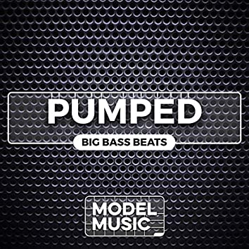 Pumped: Big Bass Beats