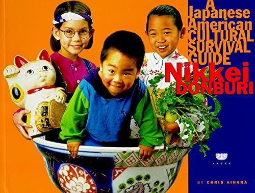 Nikkei Donburi: A Japanese American Cultural Survival Guideの詳細を見る