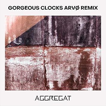 Gorgeous Clocks (Arvø Remix)