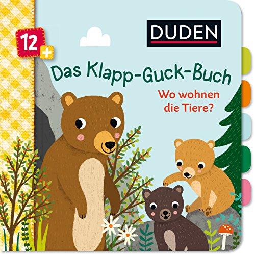 Duden 12+: Das Klapp-Guck-Buch: Wo wohnen die Tiere?: Spielbuch mit großen Klappen: 6