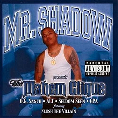 Mr. Shadow feat. Gpa, OG Sancho, Seldom, Slush, Alt, La, Lil Hits & Diana