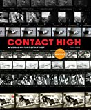 Contact High: A Visual History of Hip-Hop (CLARKSON POTTER)