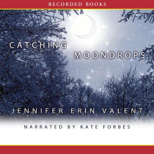 Catching Moondrops audiobook cover art