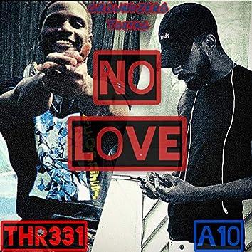 No Love (feat. Thr331)