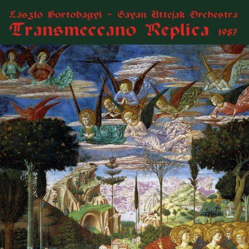 László Hortobágyi - Gáyan Uttejak Orchestra