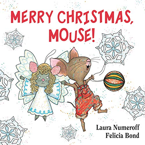 Merry Christmas, Mouse! (If You Give...)