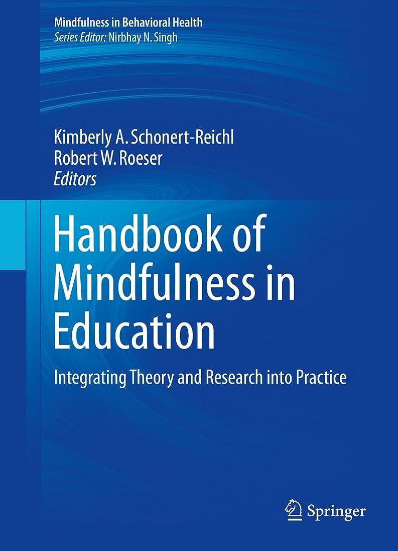 再び番号ドループHandbook of Mindfulness in Education: Integrating Theory and Research into Practice (Mindfulness in Behavioral Health) (English Edition)