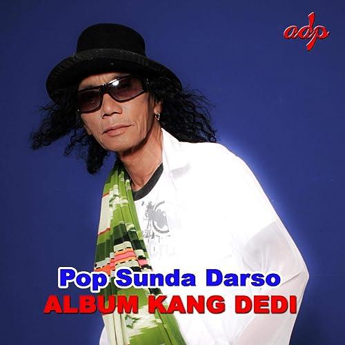 Pop Sunda Darso Album Kang Dedi di Darso su Amazon Music - Amazon it