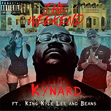 The Weekend (Remix) [feat. King Kyle Lee & Beans]