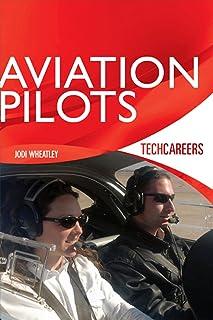 TechCareers: Aviation Pilots