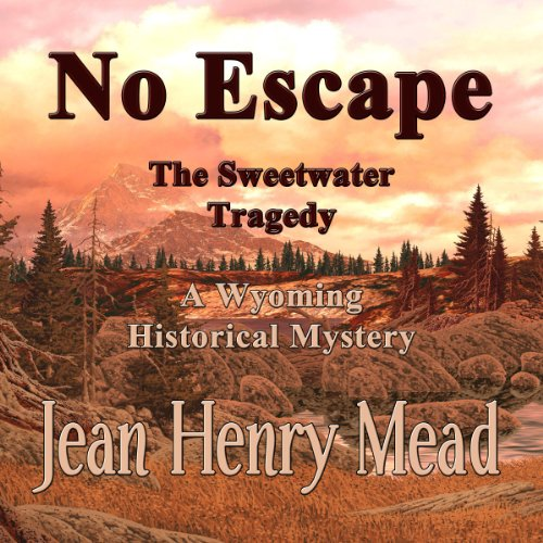 No Escape: The Sweetwater Tragedy audiobook cover art