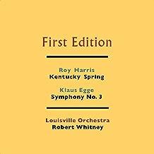 Roy Harris: Kentucky Spring - Klaus Egge: Symphony No. 3