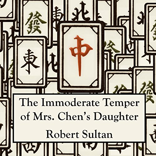 The Immoderate Temper of Mrs. Chen's Daughter cover art