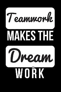 Teamwork Makes the Dream Work: Blank Line Journal