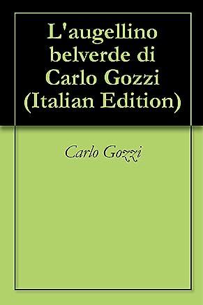 Laugellino belverde di Carlo Gozzi